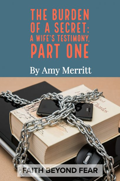 Amy Merritt, Faith Beyond Fear, faithbeyondfear.com, Alynda Long, testimony